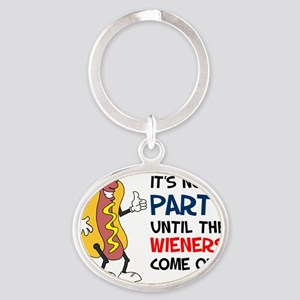 Party Until Wieners Come Out Oval Keychain