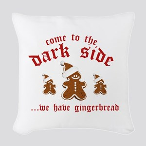 Come To The Dark Side Woven Throw Pillow
