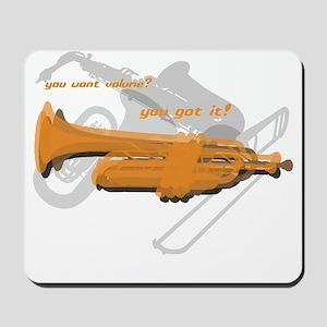 Trumpet...You Want Volume Mousepad
