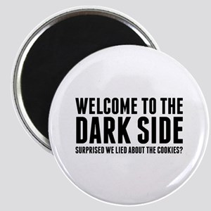 Welcome To The Dark Side Magnet