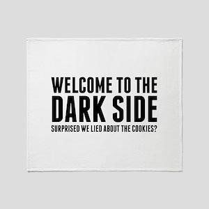 Welcome To The Dark Side Stadium Blanket