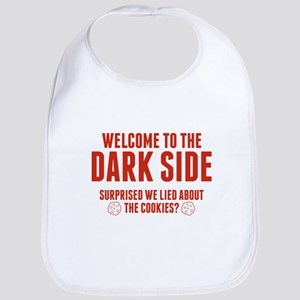 Welcome To The Dark Side Bib