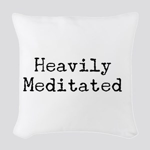 Heavily Meditated Woven Throw Pillow