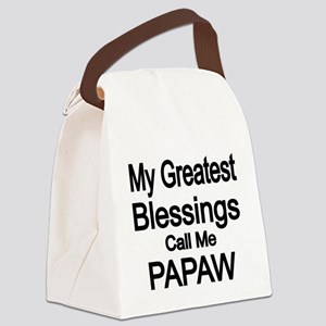 My Greatest Blessings call me PAPAW Canvas Lunch B