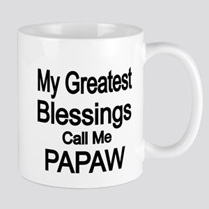 My Greatest Blessings call me PAPAW Mugs