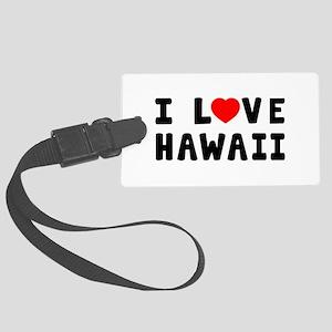 I Love Hawaii Large Luggage Tag