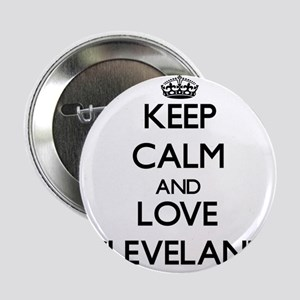 """Keep Calm and Love Cleveland 2.25"""" Button"""