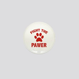 Fight The Pawer Mini Button