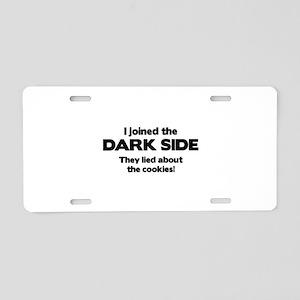 I Joined The Dark Side Aluminum License Plate