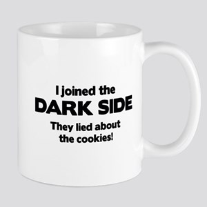 I Joined The Dark Side Mug