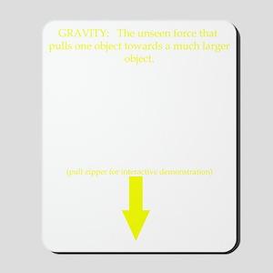 Gravity-1 Mousepad
