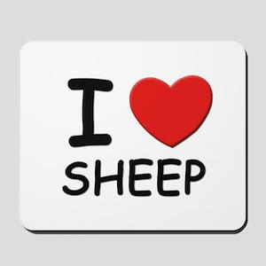 I love sheep Mousepad