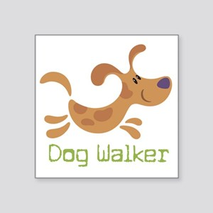 "DogWalker Square Sticker 3"" x 3"""