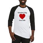 Valentines Day Love Child Baseball Jersey