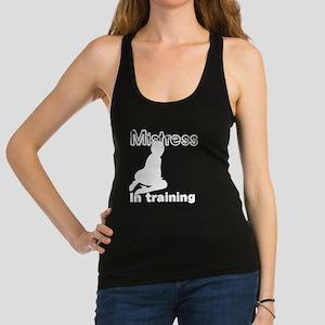 Mistress in training Racerback Tank Top