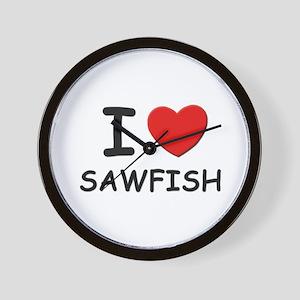I love sawfish Wall Clock