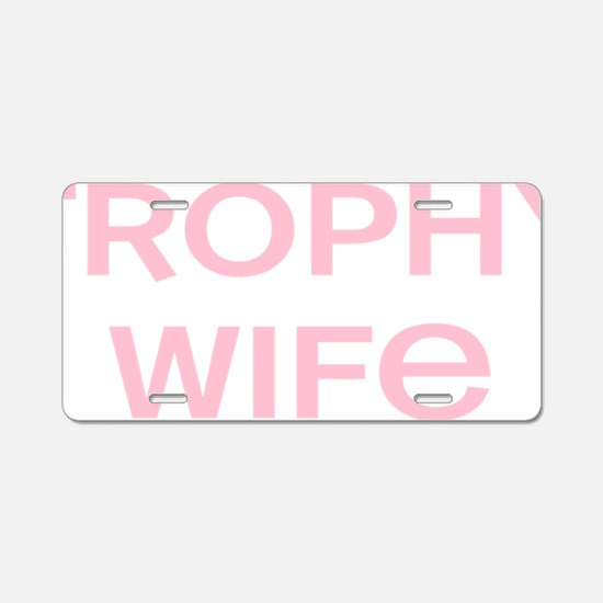 wifepink.gif Aluminum License Plate