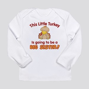 little turkey big sister Long Sleeve T-Shirt