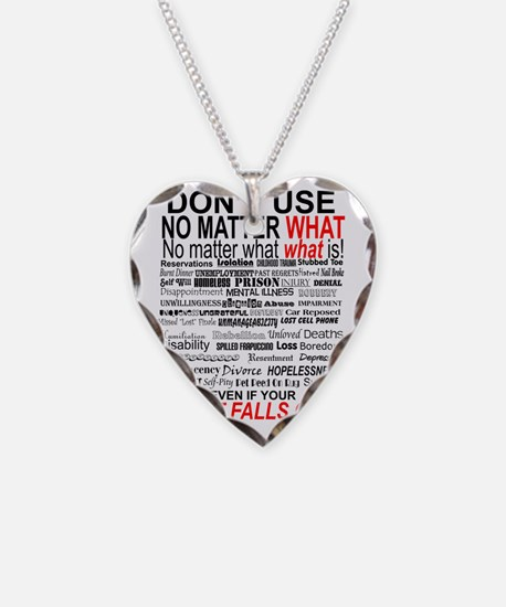 No Matter What Poster Necklace