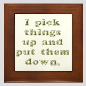 I Pick Things Up (by Deleriyes) Framed Tile