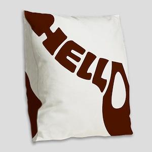 hello brown Burlap Throw Pillow