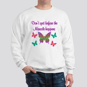 EXPECT MIRACLES Sweatshirt