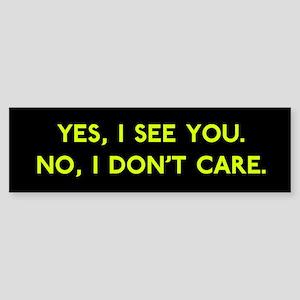 See != Care Bumper Sticker