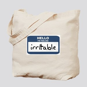 Feeling irritable Tote Bag