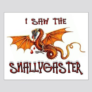 SNALLYGASTER DONE Posters