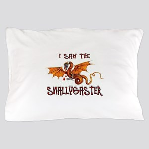 SNALLYGASTER DONE Pillow Case