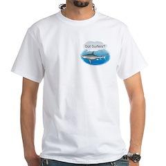 Shark- got surfers? White T-Shirt