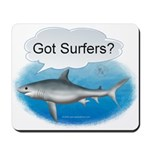 Shark- got surfers? Mousepad