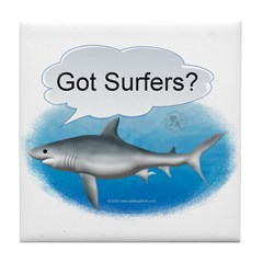 Shark- got surfers? Tile Coaster