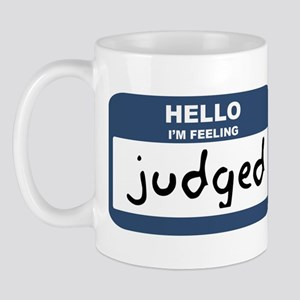 Feeling judged Mug