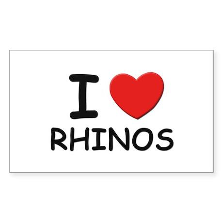 I love rhinos Rectangle Sticker