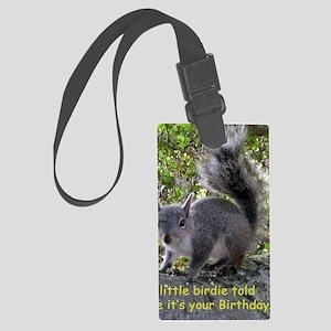 Squirrel Birthday Card - Birdie Large Luggage Tag