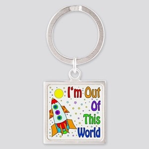 Im Out Of This World Square Keychain