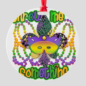 throwMEsomeNoFTrs Round Ornament