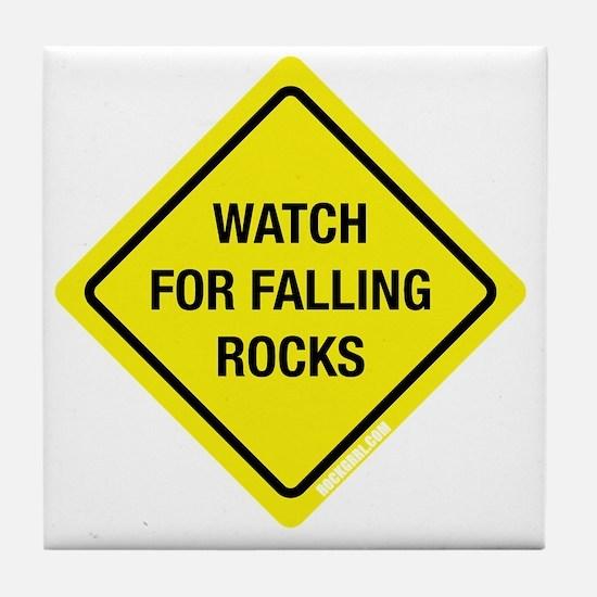 watchforfallingrocks2 Tile Coaster