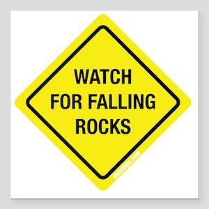 "watchforfallingrocks2 Square Car Magnet 3"" x 3"""