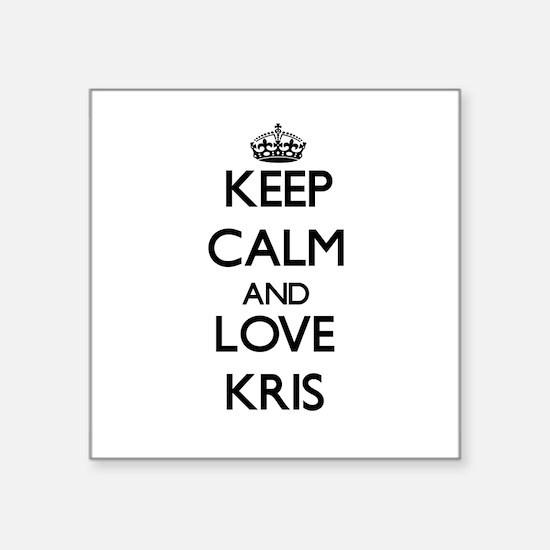 Keep Calm and Love Kris Sticker