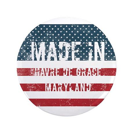 "Made in Havre De Grace, Mar 3.5"" Button (100 pack)"