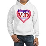 Happy VD Hooded Sweatshirt