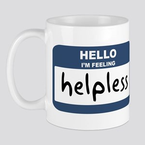 Feeling helpless Mug