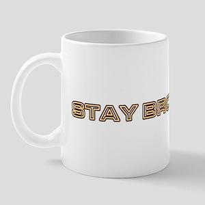 stay brown Mug