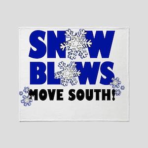 SNOWBLOWS_movesouth Throw Blanket