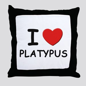 I love platypus Throw Pillow