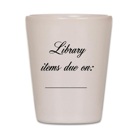 due-date-reminder Shot Glass