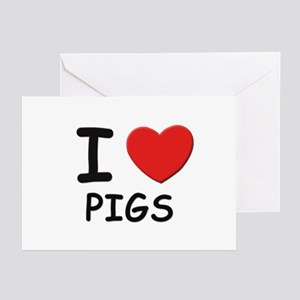 I love pigs Greeting Cards (Pk of 10)