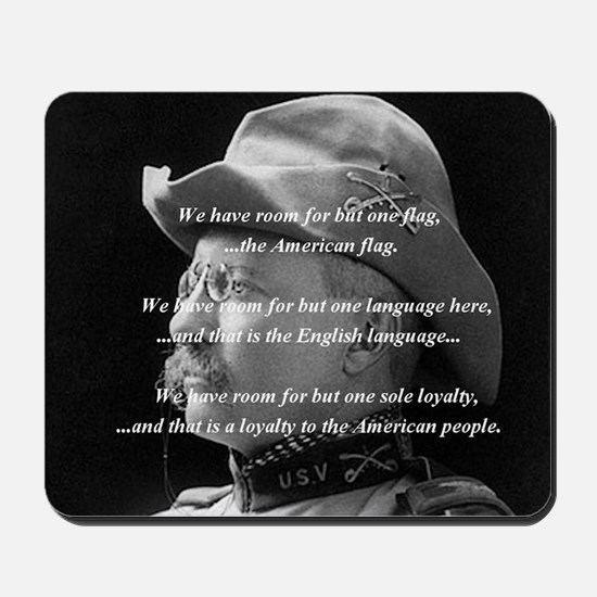 teddy_roosevelt_QUOTE_big Mousepad